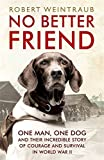 No better friend by Robert Weintraub front cover