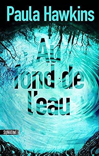 Au fond de l'eau (French Edition)