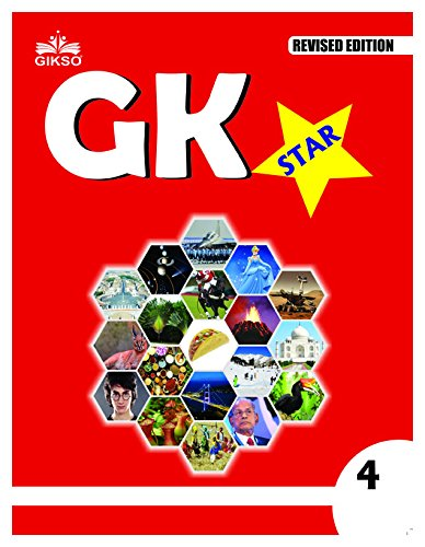 G.K. Star For Class 4 (Revised Edition 2017)
