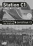 Station C1 - Testheft inkl. MP3-CD: Vorbereitung zur Prüfung Zertifikat C1
