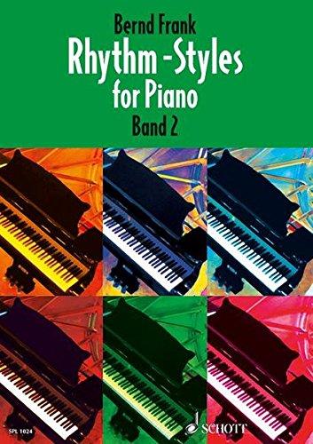 Rhythm-Styles for Piano, Bd.2 (Schott Pro Line) (Funk-rhythmus-gitarre)