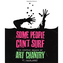 Some People Can't Surf: Art Chantry by Julie Lasky (2001-02-01)