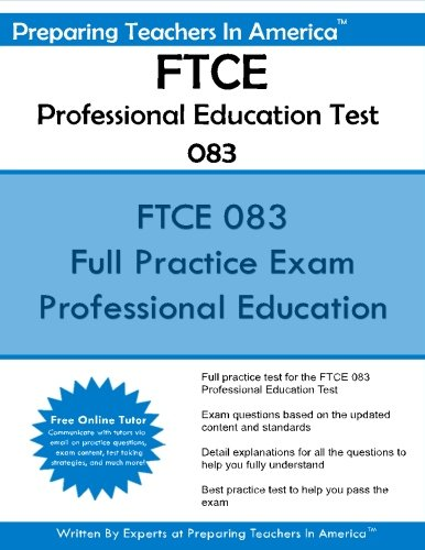 FTCE Professional Education Test 083: Florida Teacher Certification Examinations (Ftce Professional Education Test)