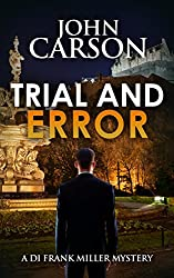 TRIAL AND ERROR (DI Frank Miller Series Book 8)