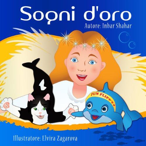 Storie della buona notte: Sogni d'oro (favole per bambini Vol. 2)