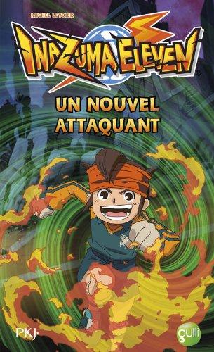 inazuma-eleven-tome-7-un-nouvel-attaquant