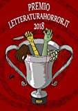 Premio LetteraturaHorror.it 2018