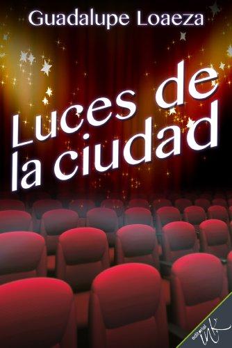 Luces de la ciudad por Guadalupe Loaeza