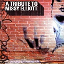 Tribute to Missy Elliot