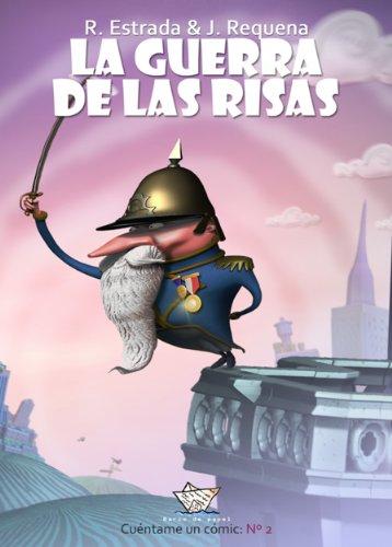 La guerra de las risas (cómic) (Cuéntame un cómic nº 2) por Rafael Estrada