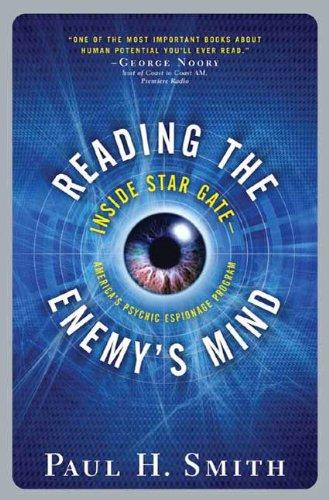 Reading the Enemy's Mind: Inside Star Gate: America's Psychic Espionage Program (English Edition)