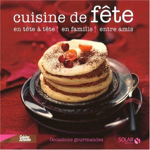 Cuisine de fête par Martine Lizambard