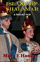 Island of Shalamar: A Two-Act Play