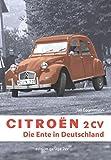 Citroën 2CV - Die Ente in Deutschland