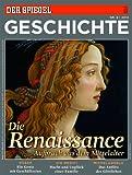 SPIEGEL GESCHICHTE 6/2013: Die Renaissance - Rainer Traub