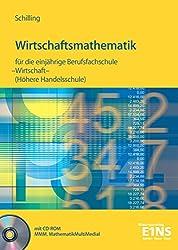 Wirtschaftsmathematik für die einjährige Berufsfachschule Wirtschaft und für Realschulabsolventen (Höhere Handelsschule): Schülerband