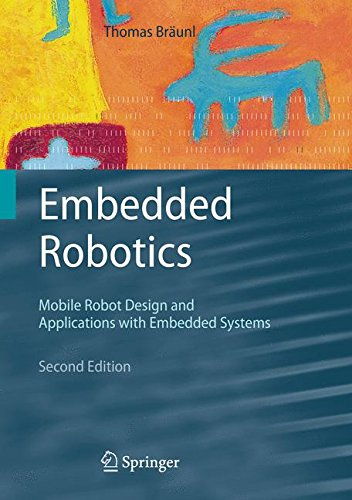 Preisvergleich Produktbild Embedded Robotics: Mobile Robot Design and Applications with Embedded Systems