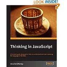 Thinking in JavaScript