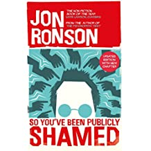 So You've  Been Publicly Shamed (English Edition)