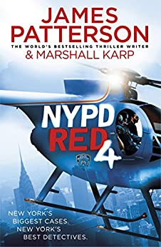NYPD Red 4 by [Patterson, James]