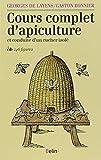 Cours complet d'apiculture et conduite d'un rucher isolé (NED)