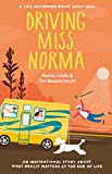 Driving Miss Norma: One Family's Journey Saying 'Yes' to Living