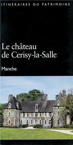 Château de Cerisy la Salle par Sophie Haudebert