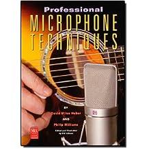 The Professional Microphone Techniques (Mix Pro Audio)