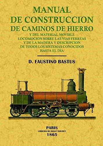 Manual de construcción de caminos de hierro