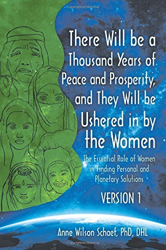 there-will-be-a-thousand-years-of-peace-and-prosperity-and-they-will-be-ushered-in-by-the-women-vers
