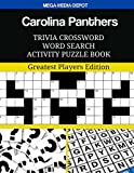 Carolina Panthers Trivia Crossword Word Search Activity Puzzle Book: Greatest Players Edition