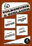 VOLKSMUSIK + SCHLAGER 5 - arrangiert für Keyboard - (Akkordeon) [Noten / Sheetmusic]