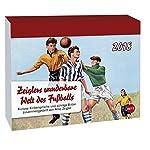 Zeiglers wunderbare Welt des Fußballs - Kalender 2018 - Tagesabreißkalender - Tischkalender - 14 cm x 11 cm