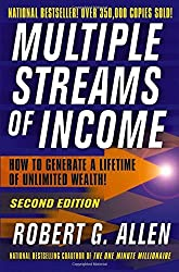 Multiple Streams of Income: How to Generate a Lifetime of Unlimited Wealth! by Robert G. Allen (2005-04-05)