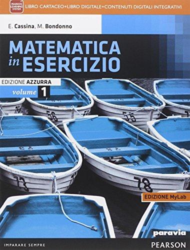 Matematica in esercizio. Ediz. azzurra mylab. Per i Licei umanistici. Con e-book. Con espansione online: 1