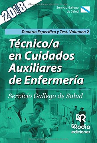 Tecnico/a en Cuidados Auxiliares de Enfermeria. SERGAS. Parte Especifica Temario y test Volumen 2 por Vv.Aa