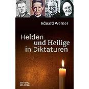 Helden und Heilige in Diktaturen