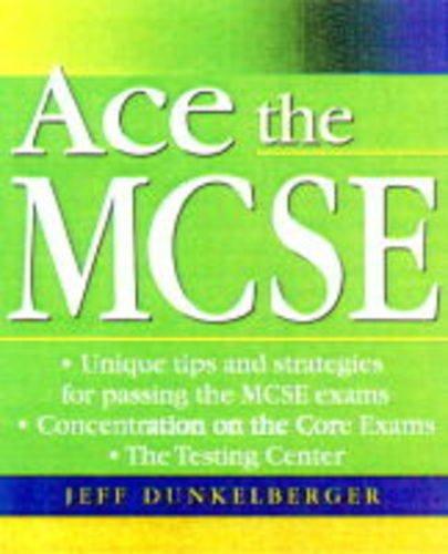 Ace the MCSE por Jeff Dunkleberger