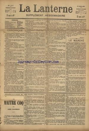 LANTERNE (LA) [No 107] du 18/07/1886 - LE MARCHE PAR MALOT - NOUS AVONS DU MONDE A DINER PAR CHAVETTE - LE CHEF-D'OEUVRE PAR RAMEAU - UNE MAITRESSE FEMME PAR MENARD - UN LEZARD DE 50 PIEDS PAR DUMONTEIL - LA SANTE PUBLIQUE PAR MARC - FEUILLETON / LE MAITRE COQ PAR ROCHERY