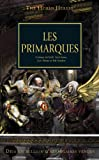 The Horus Heresy, Tome 20 - Les primarques