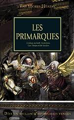 The Horus Heresy, Tome 20 - Les primarques de Graham McNeill