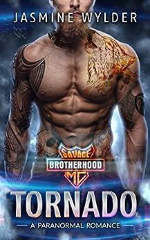 Tornado: A Paranormal Romance (Savage Brotherhood MC Book 1) (English Edition)