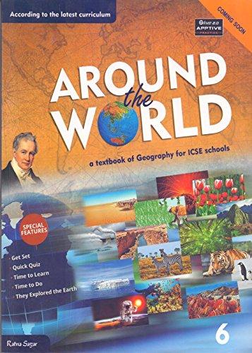 New ICSE Geography - Around the World Book-6