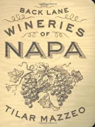 The Back Lane Wineries of Napa