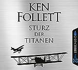 Sturz der Titanen: Die Jahrhundertsaga. Jubiläumsausgabe.