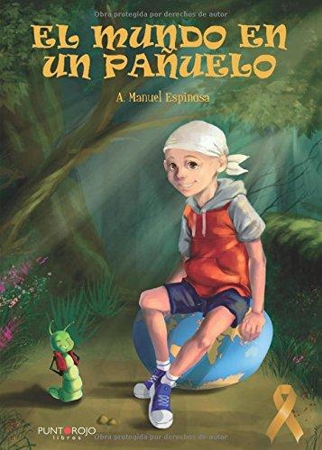 El mundo en un pañuelo por Antonio manuel Espinosa Crespillo