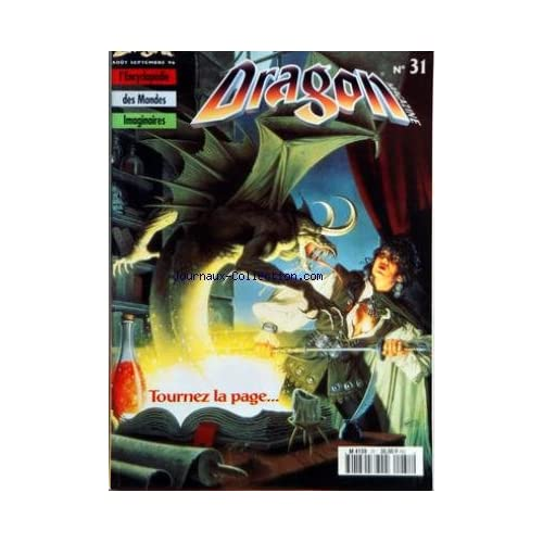DRAGON MAGAZINE [No 31] du 01/08/1996 - HEROIC FANTASY - SCIENCE FICTION - FANTASTIQUE - ENCYCLOPEDIE DES MONDES IMAGINAIRES CATHEDRALES DE PAPIER - ASSASSINS - CREATURES DES ETOILES