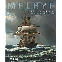 Melbye: Maler des Meeres
