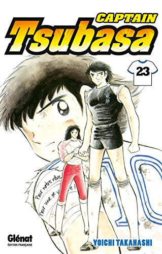 Captain Tsubasa - Tome 23: Phénix contre tigre sauvage, une lutte ardente ! par Yoichi Takahashi