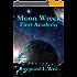 Moon Wreck: Fleet Academy (The Slaver Wars Book 3) (English Edition)